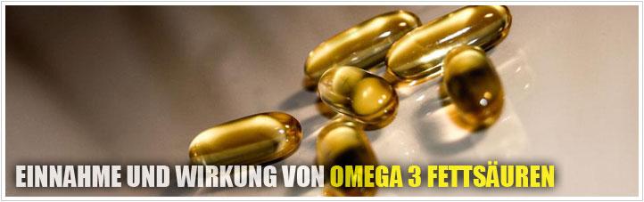 einnahme und wirkung von omega 3
