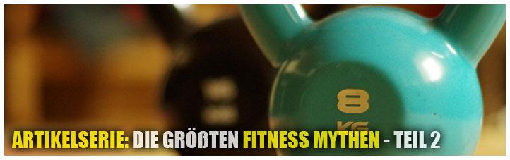 die größten fitness mythen teil 2