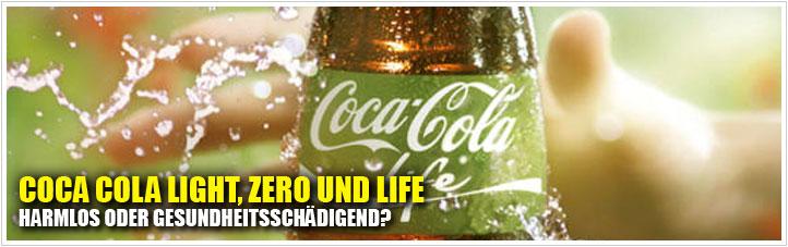 Coca Cola Light, Zero und Life: Harmlos oder gesundheitsschädigend?